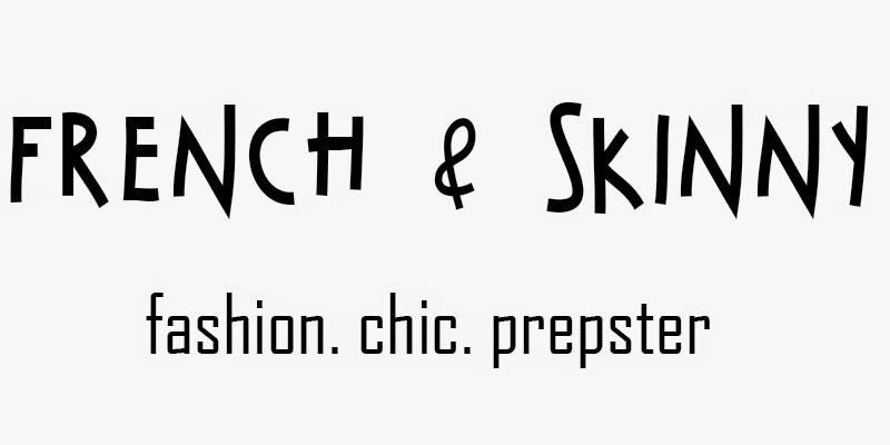 French & Skinny