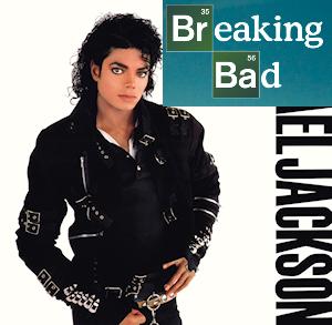 Top 10 puns Breaking Bad Michael Jackson