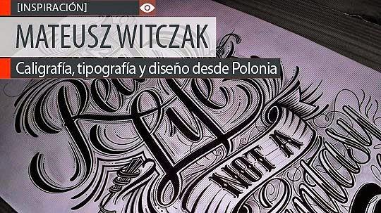 Caligrafía, tipografía y diseño de MATEUSZ WITCZAK