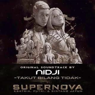 Nidji - Takut Bilang Tidak (OST. Supernova)