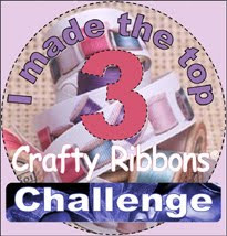 I made the top 3 at Crafty Ribbons