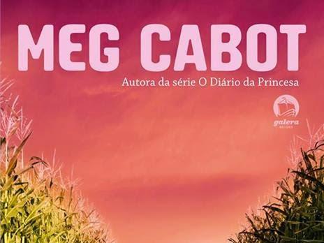 Resenha #123 - Desaparecidos: Santuário - Meg Cabot - Editora Galera Record