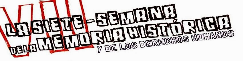 La 7. VII Semana de la Memoria Histórica y los Derechos Humanos en Soria