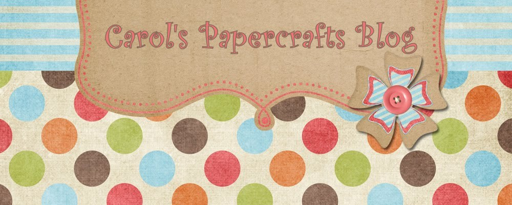 Carol's Papercrafts Blog
