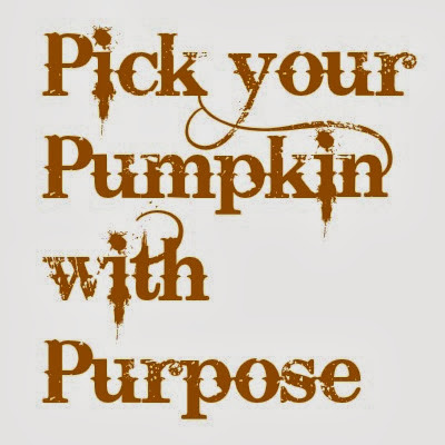 Halloween text that says Pick your Pumpkin with Purpose