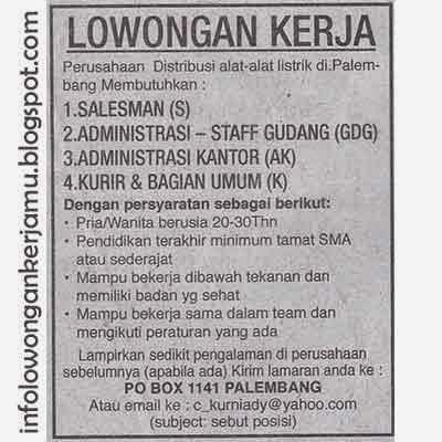 Info Lowongan Kerja Lowongan Kerja Admin Kantor Admin Gudang Kurir Salesman Po Box 1141 Palembang