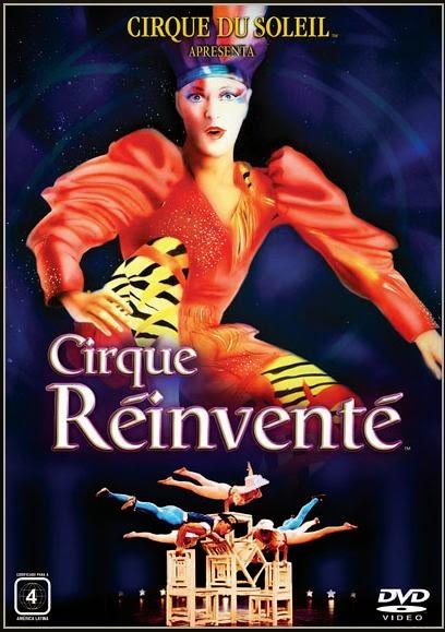 Cirque du Soleil: Cirque Réinventé (1992)