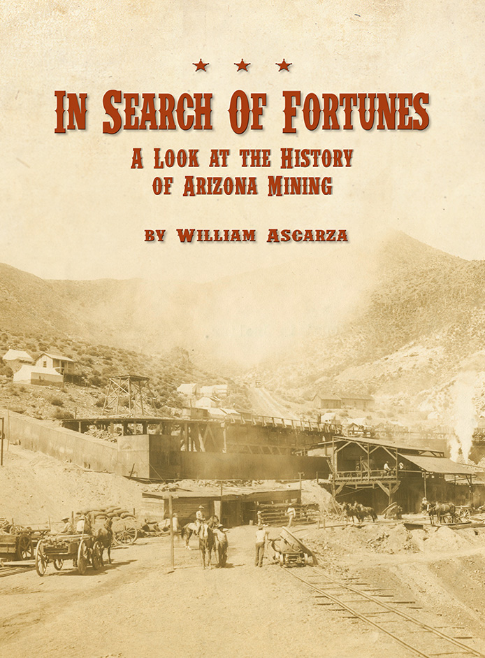 In Search of Fortunes: A Look at the History of Arizona Mining