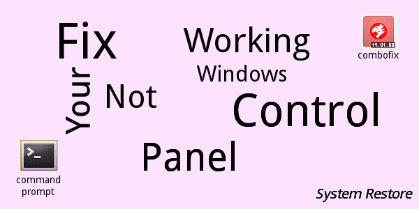 Fixing not working windows control panel