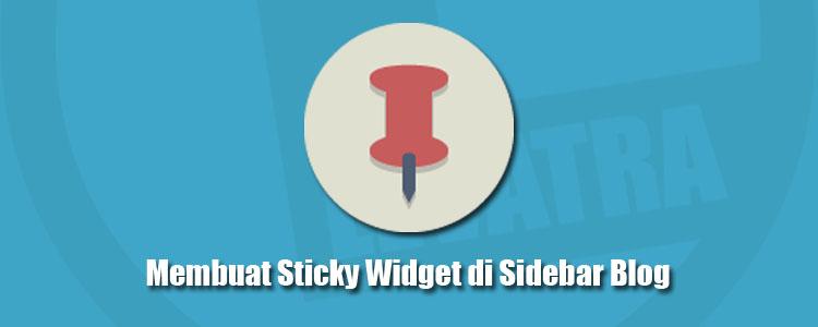 Cara Membuat Sticky Widget di Sidebar Widget Blog