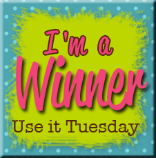 Winner at Use It Tuesday