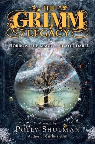 The Grimm Legacy by Polly Schulman