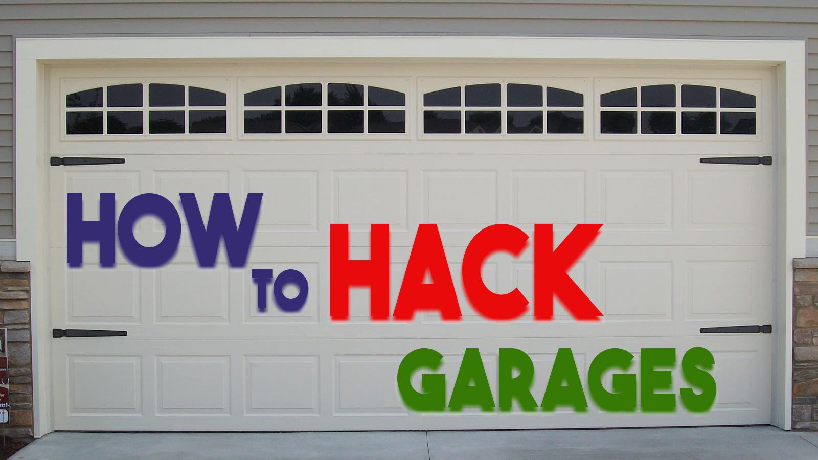how to hack garage