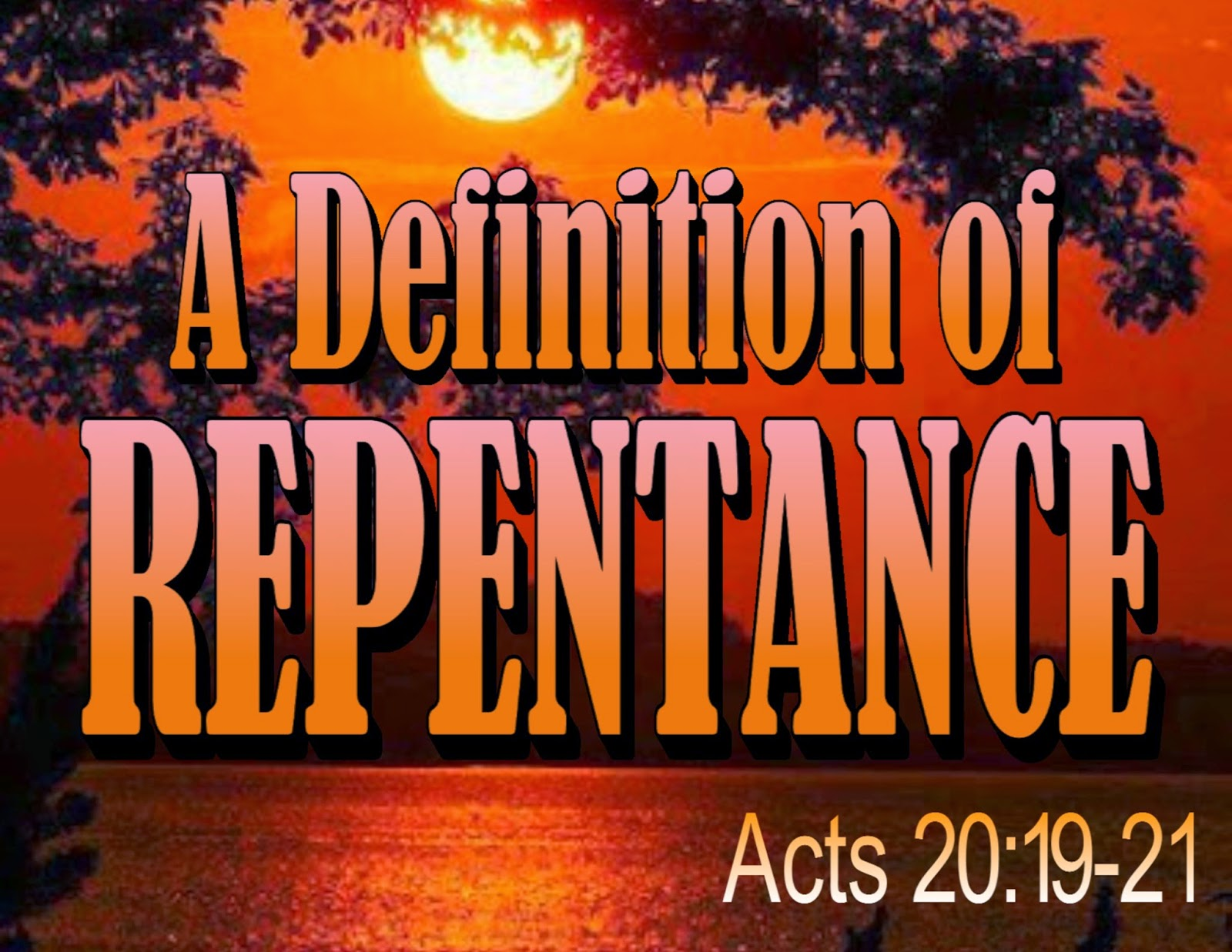 maxevangel: a definition of repentance!