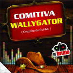 Comitiva Wallygator By Dj Bruno 2012