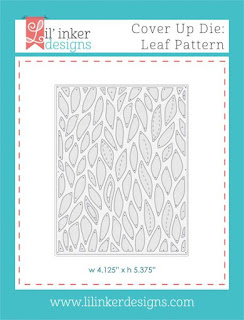 http://www.lilinkerdesigns.com/cover-up-die-leaf-pattern/#_a_clarson