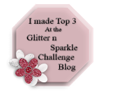 Glitter N Sparkle Challenge 16 Top Three