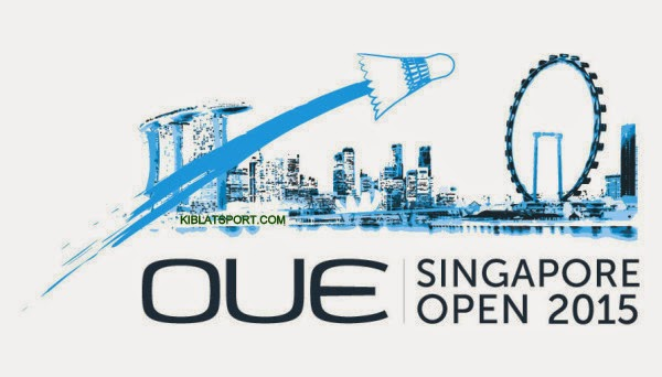 Jadwal OUE Singapore Open Super Series 2015