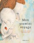 Mon premier voyage (OQO Editora) - 2013