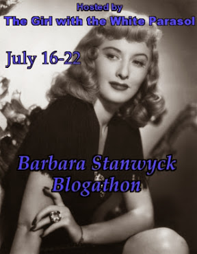 A Blogathon in Honor of the terrific Barbara Stanwyck