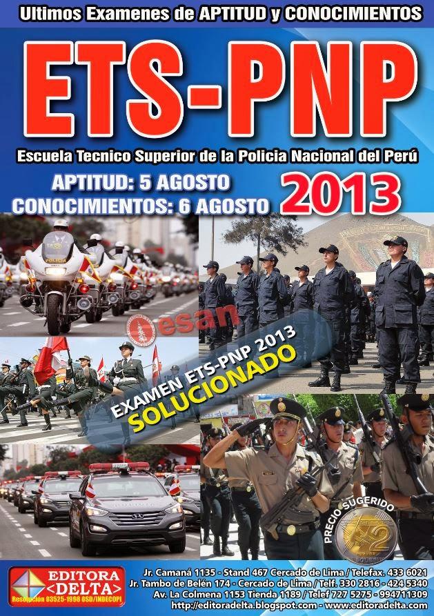 Ultimo examen de APTITUD y CONOCIMIENTES ETS-PNP 2013