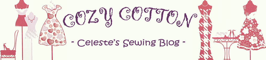 CozyCotton: Celeste's Sewing Blog