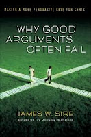 Why Good Arguments Often Fail - James W. Sire