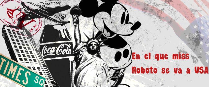 En el que Miss Roboto se va a USA