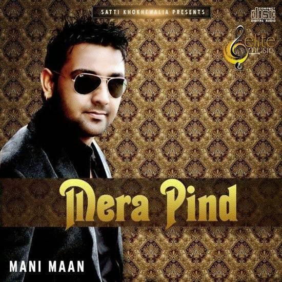 Mera Pind - Mani Maan