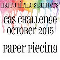 http://happylittlestampers.blogspot.com/2015/10/hls-october-cas-challenge.html