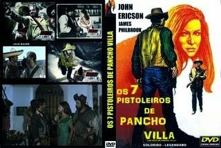 OS 7 PISTOLEIROS DE PANCHO VILLA