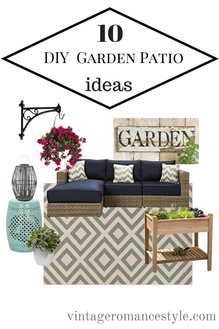 10 DIY Garden Outdoor Patio Ideas | VINTAGE ROMANCE STYLE