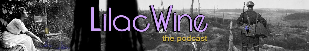 Lilac Wine, a Novel and Podcast