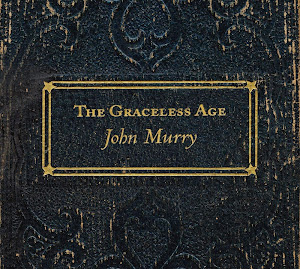 John Murry – The Graceless Age (2012)