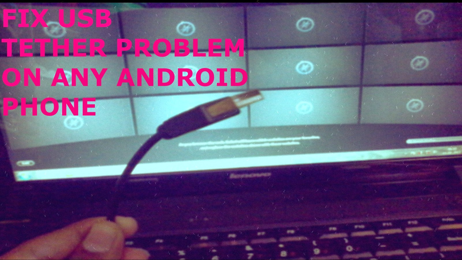 How-to-fix-USB-tethering-problem-in any-android-phone