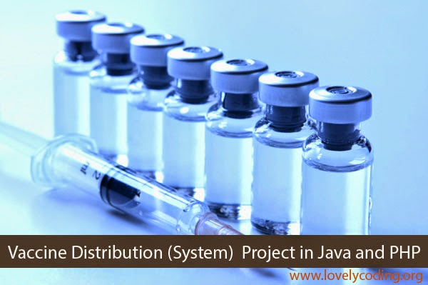 Vaccine Distribution System Project in Java, PHP