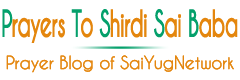 Send Prayers to Shirdi Sai Baba | Sai Baba Answers Devotees Prayers | Sai Baba Solve Problem