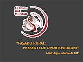 """""""PASADO RURAL: PRESENTE DE OPORTUNIDADES"""""""
