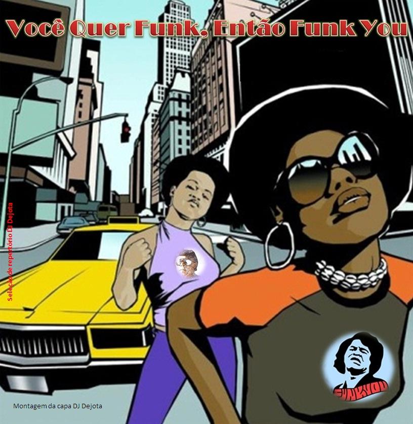 http://www.mediafire.com/download/6epw7e3nb7742ac/Você_Quer_Funk,_Então_Funk_You.rar