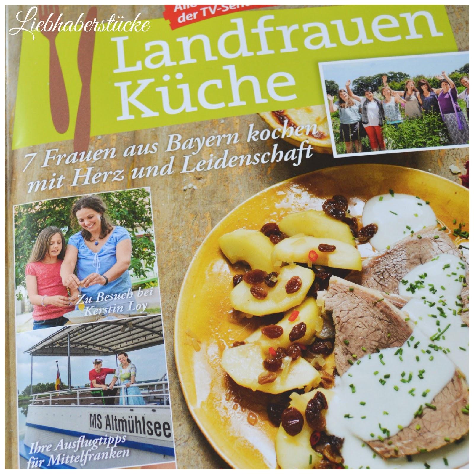 liebhaberstücke: landfrauenküche 2014 - wir waren dabei! - Landfrauen Küche