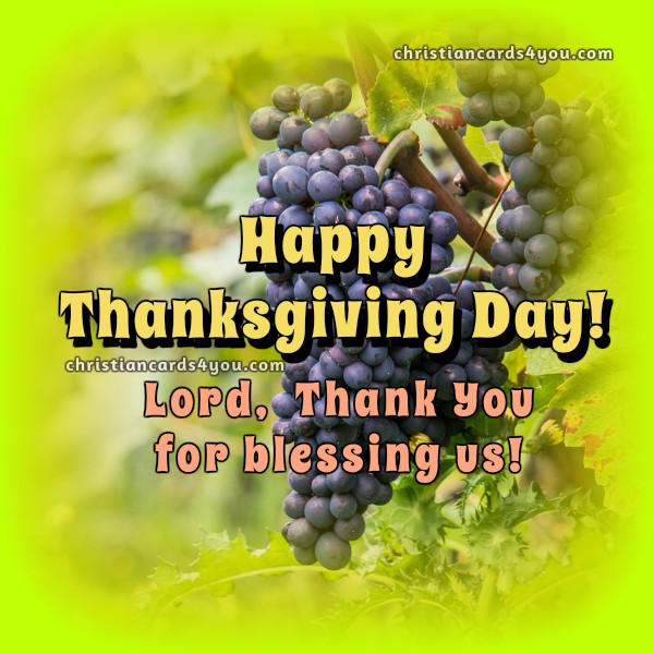 Happy Thanksgiving Day. Lord, thank you for blessing us