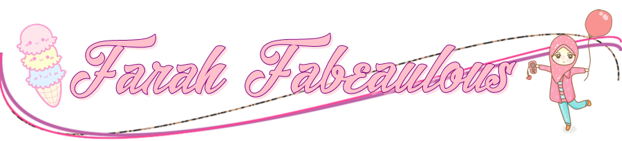 Farah Fabeaulous ~