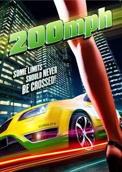 200 M.P.H. - 200 MPH (2011) Poster