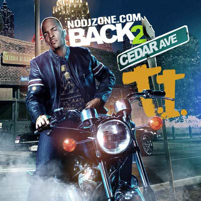 T.I.-Back_2_Cedar_Ave-(Bootleg)-2011