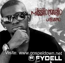 Fydell – Missionario Urbano – 2011