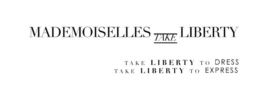 Mademoiselles Take Liberty