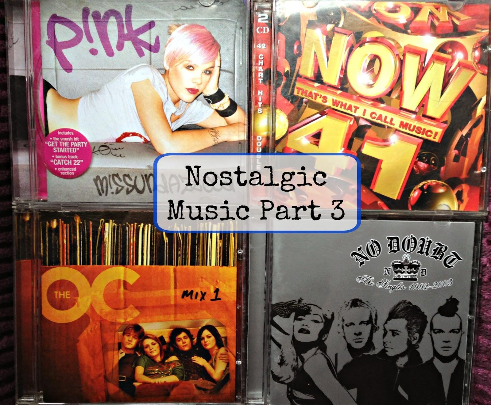 Nostalgic Music Part 3
