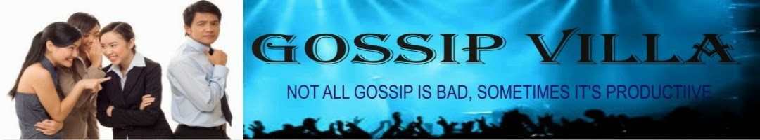 Welcome to Gossip Villa