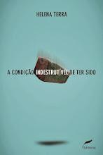 A Condição Indestrutível de Ter Sido