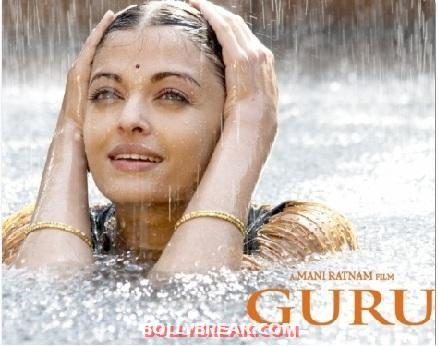 aishwarya Rai Guru - (10) - Poll: Which is Bollywood's Hottest Rain Song?